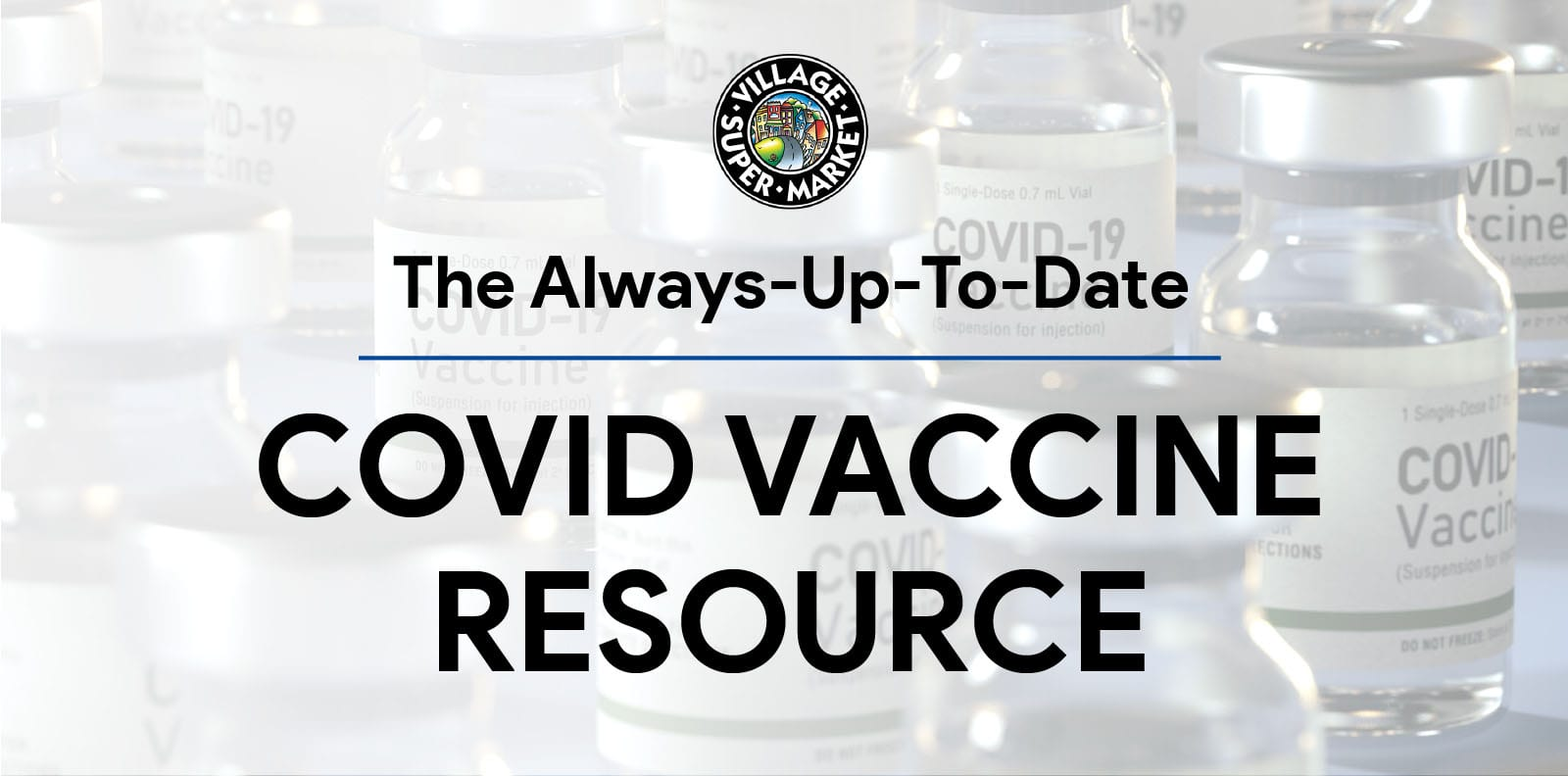 The Always-Up-To-Date COVID Vaccine Resource